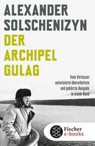 Краткое содержание Архипелаг ГУЛАГ Солженицына за 2 минуты пересказ сюжета