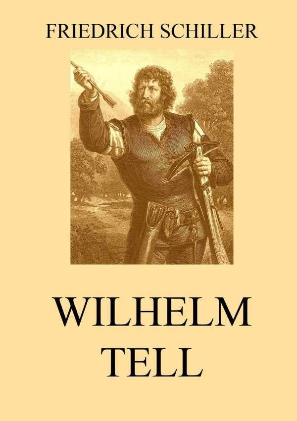 Краткое содержание Шиллер Вильгельм Телль за 2 минуты пересказ сюжета