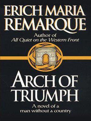 Краткое содержание Триумфальная арка Ремарка за 2 минуты пересказ сюжета